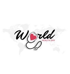 World health day typography with stethoscope vector