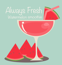always fresh with watermelon smoothie vector image