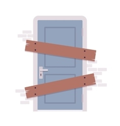 Boarded up door vector