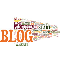 Got a website you need start your own blog text vector