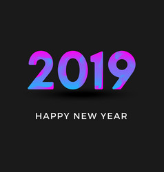 inscription 2019 and happy new year isolated vector image