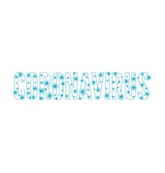 inscription coronavirus vector image