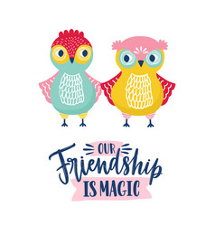 Funny owls and friendship is magic phrase vector