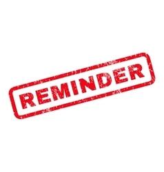 Reminder Rubber Stamp vector image