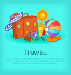 Travel concept kit cartoon style vector