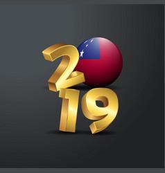 2019 golden typography with samoa flag happy new vector