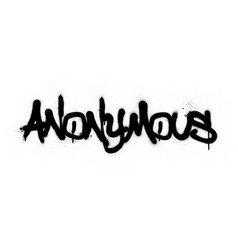 Graffiti anonymous word sprayed in black over vector