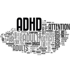 adult adhd drug use skyrockets text word cloud vector image