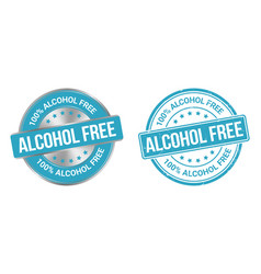 grunge stamp and silver label alcohol free vector image
