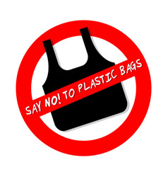 Say no to plastic bags ban sign icon isolated on vector