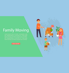Family moving inscription on banner movement vector
