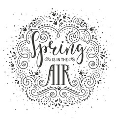 Spring is in the air hand drawn lettering design vector