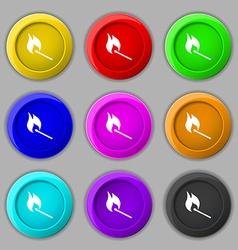 burning match icon sign symbol on nine round vector image