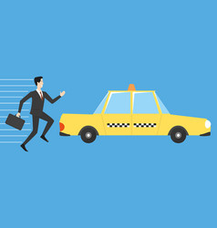 Businessman running for taxi vector