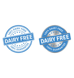 grunge stamp and silver label dairy free vector image