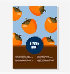 Fresh persimmon design template bright summer vector