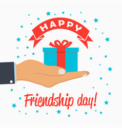 happy friendship day card gift-box in hand palm vector image