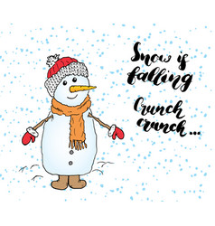 Winter season lettering quote about snow vector