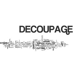 what is decoupage text word cloud concept vector image vector image
