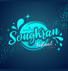 Amazing songkran festival logo water vector