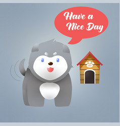 Have a nice day malamute puppy vector