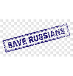 scratched save russians rectangle stamp vector image
