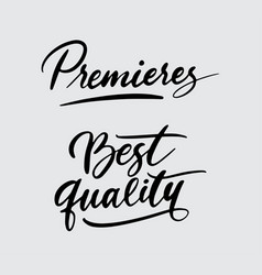 premieres and best quality handwriting calligraphy vector image vector image