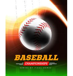 baseball in backlight on a black background vector image