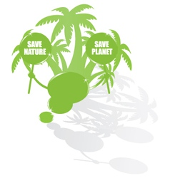 Ecology bubble speech and palms vector image