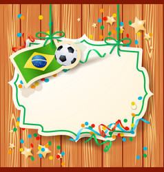 soccer background with label and brazilian flag vector image