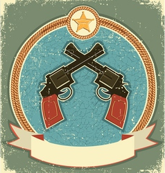 western revolvers and sheriff star vector image vector image
