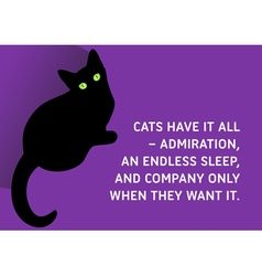 Cats Quote vector image vector image
