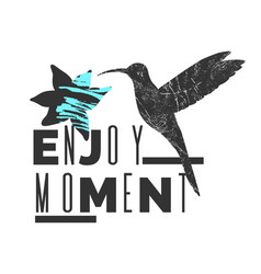 Enjoj moment stylish poster trendy graphics vector