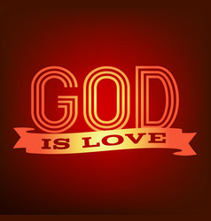 God is love typography poster vector