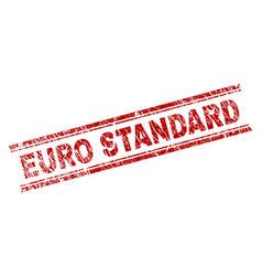 grunge textured euro standard stamp seal vector image