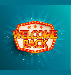 the welcome back retro banner with glowing lamps vector image