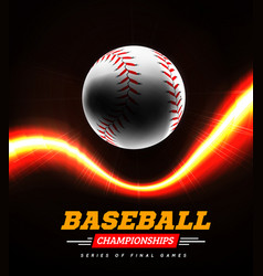 baseball in the backlight on a black background vector image vector image
