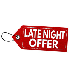 Late night offer label or price tag vector