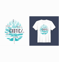 exotic t-shirt and apparel modern design with vector image