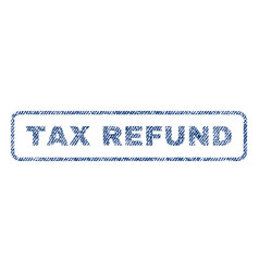 tax refund textile stamp vector image