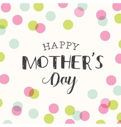 mothers day card background polka dot vector image vector image