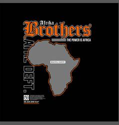 Afrika brother vintage fashion t-shirt design vector
