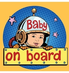 Baby on Board astronaut vector