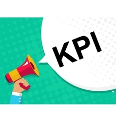 Hand holding megaphone with KPI - key performance vector image