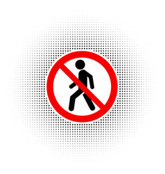 Prohibition no pedestrian sign vector