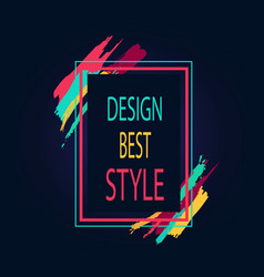 Design best style rectangular bright border icon vector