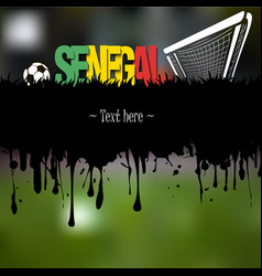 Senegal with a soccer ball and gate vector
