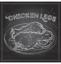 Chicken legs scetch on a black board vector