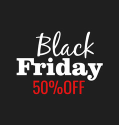 Black friday lettering sign and logo vector