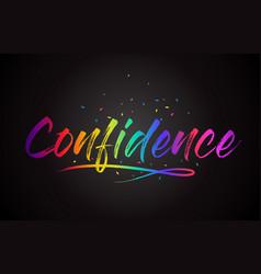 Confidence word text with handwritten rainbow vector